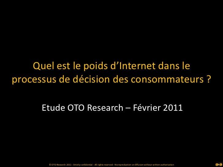 Etude oto   internet principal outil d'aide a la decision - fev 2011