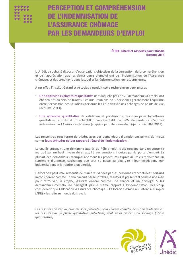 PERCEPTION ET COMPRÉHENSION DE L'INDEMNISATION DE L'ASSURANCE CHÔMAGE PAR LES DEMANDEURS D'EMPLOI ÉTUDE Gatard et Associés...