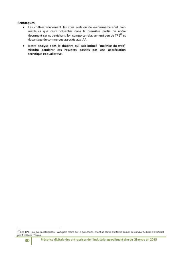 30 Présencedigitaledesentreprisesdel'industrieagroalimentairedeGirondeen2015  Remarques  Les chiffres co...