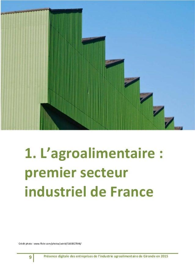 9 Présencedigitaledesentreprisesdel'industrieagroalimentairedeGirondeen2015   1.L'agroalimentaire: premie...