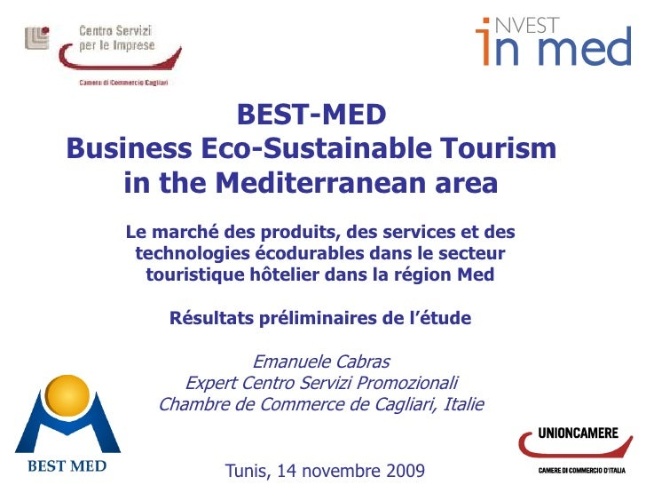 BEST-MED Business Eco-Sustainable Tourism     in the Mediterranean area    Le marché des produits, des services et des    ...
