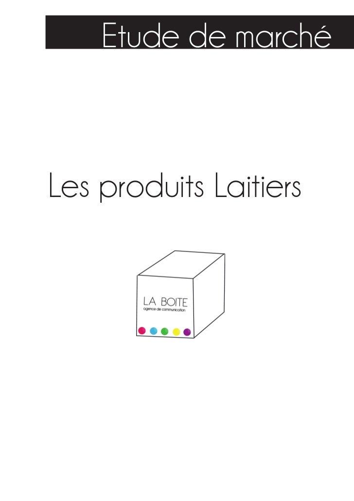 Etude de marchéLes produits Laitiers