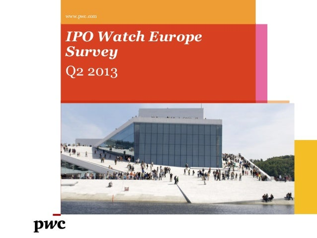IPO Watch Europe Survey Q2 2013 www.pwc.com