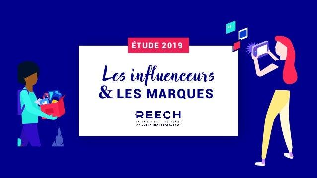 LES MARQUES& Les influenceurs ÉTUDE 2019