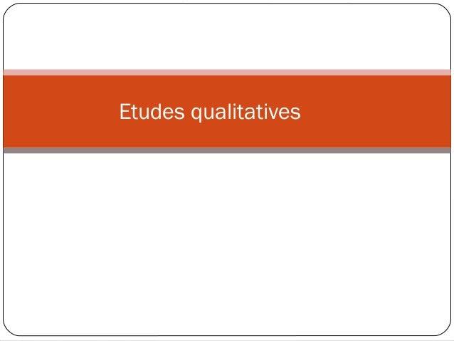 Etudes qualitatives