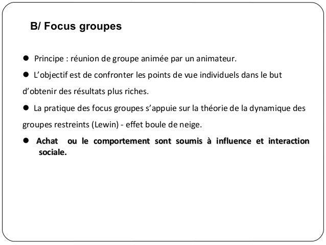 27 Principe : réunion de groupe animée par un animateur. L'objectif est de confronter les points de vue individuels dans...