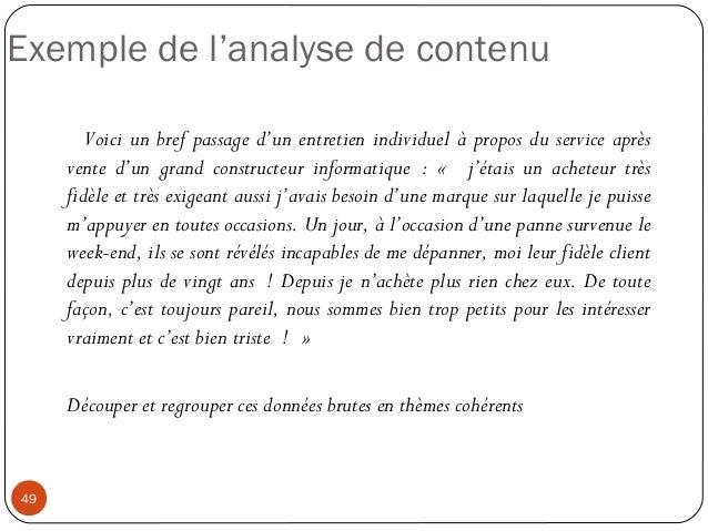 49Exemple de l'analyse de contenuVoici un bref passage d'un entretien individuel à propos du service aprèsvente d'un grand...