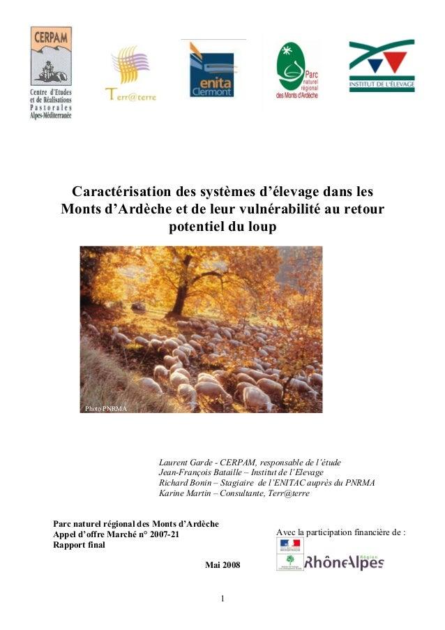 Caractérisation des systèmes d'élevage dans les Monts d'Ardèche et de leur vulnérabilité au retour potentiel du loup Laure...