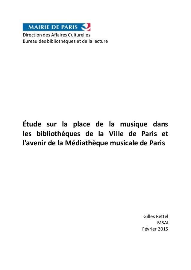 Direction des Affaires Culturelles Bureau des bibliothèques et de la lecture Étude sur la place de la musique dans les bib...