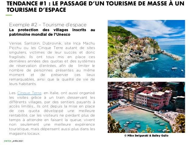 TENDANCE #1 : LE PASSAGE D'UN TOURISME DE MASSE À UN TOURISME D'ESPACE SWiTCH _AVRIL 2021 © Mike Swigunski & Bailey Gullo ...