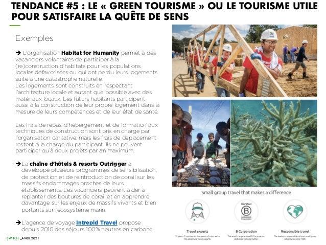 TENDANCE #5 : LE « GREEN TOURISME » OU LE TOURISME UTILE POUR SATISFAIRE LA QUÊTE DE SENS Exemples è L'organisation Habita...