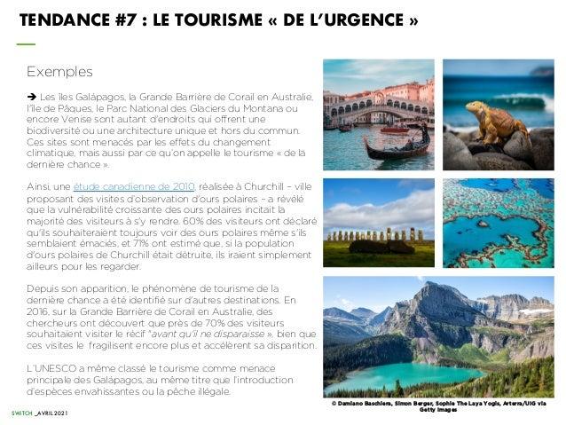 SWiTCH _AVRIL 2021 TENDANCE #7 : LE TOURISME « DE L'URGENCE » Exemples è Les îles Galápagos, la Grande Barrière de Corail ...