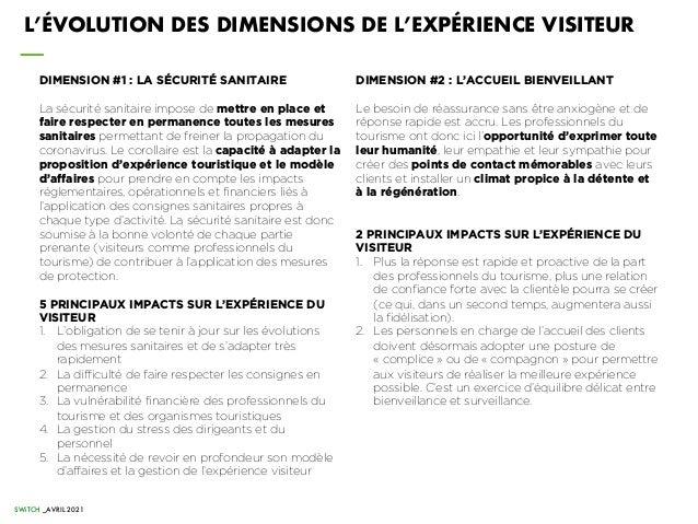 SWiTCH _AVRIL 2021 L'ÉVOLUTION DES DIMENSIONS DE L'EXPÉRIENCE VISITEUR DIMENSION #2 : L'ACCUEIL BIENVEILLANT Le besoin de ...