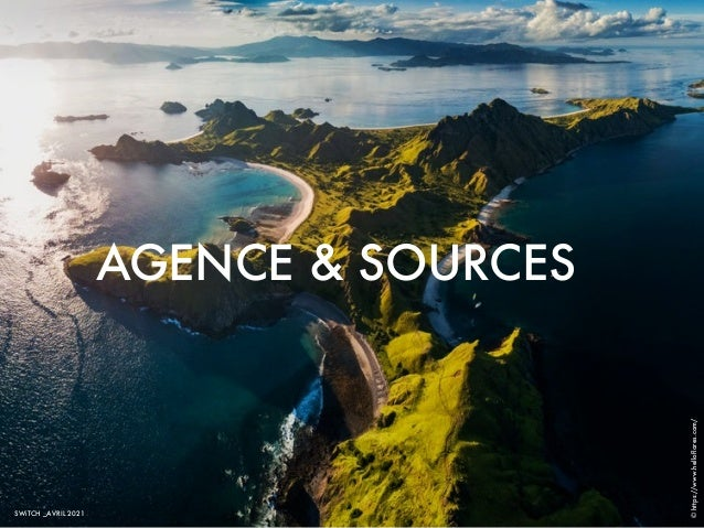 AGENCE & SOURCES SWiTCH _AVRIL 2021 © https://www.helloflores.com/