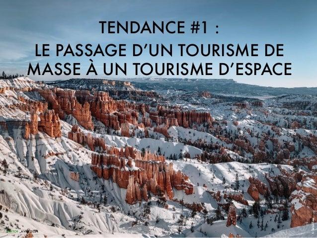 TENDANCE #1 : LE PASSAGE D'UN TOURISME DE MASSE À UN TOURISME D'ESPACE SWiTCH _AVRIL 2021 © Sean Lee