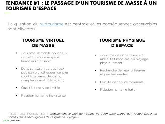 La question du surtourisme est centrale et les conséquences observables sont clivantes ! TOURISME VIRTUEL DE MASSE § Touri...