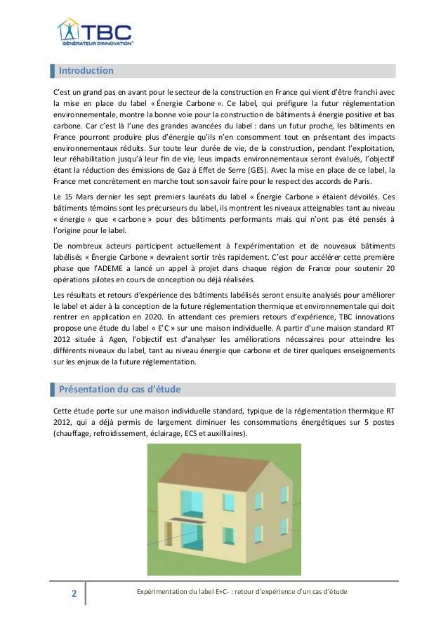 Etude tbc innovation   retour d'expérience d'un cas d'étude - label e+c- Slide 2