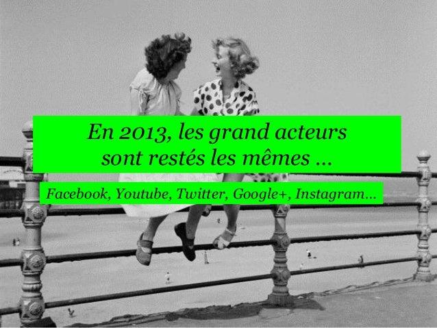 Tendances Social Media 2014  Slide 3