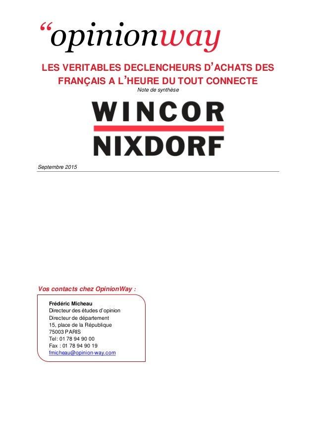 ''opinionway LES VERITABLES DECLENCHEURS D'ACHATS DES FRANÇAIS A L'HEURE DU TOUT CONNECTE Note de synthèse Septembre 2015 ...