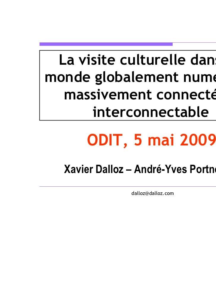 La visite culturelle dans unmonde globalement numérique  massivement connecté et      interconnectable      ODIT, 5 mai 20...