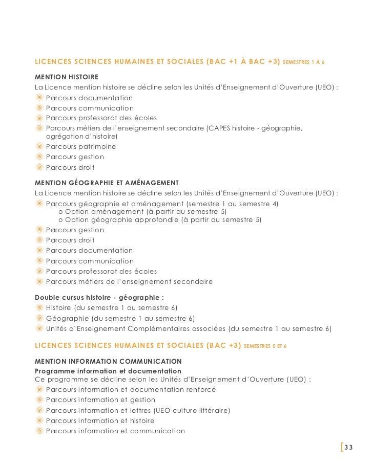 Licences Sciences Humaines et Sociales (BAC +1 à BAC +3)                    semestres 1 à 6Mention histoireLa Licence ment...