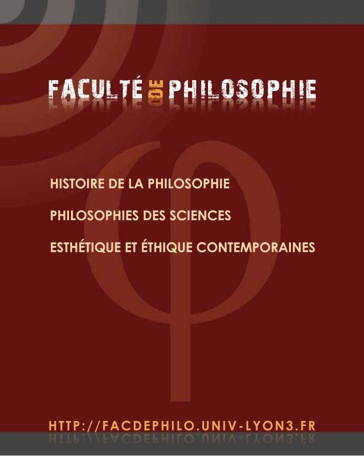 FACULTE PHILOSOPHIE              E DDEEIHPOSOLIHP ETLUCAFHISTOIRE DE LA PHILOSOPHIEPHILOSOPHIES DES SCIENCESESTHÉTIQUE ET ...