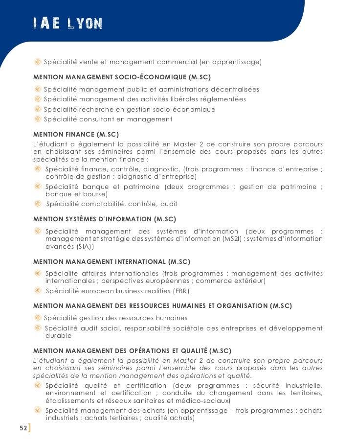 I A E lyon          Spécialité vente et management commercial (en apprentissage)       Mention management socio-économique...