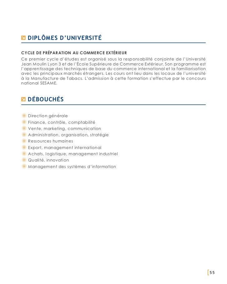 Diplômes d'universitéCycle de préparation au commerce extérieurCe premier cycle d'études est organisé sous la responsabili...
