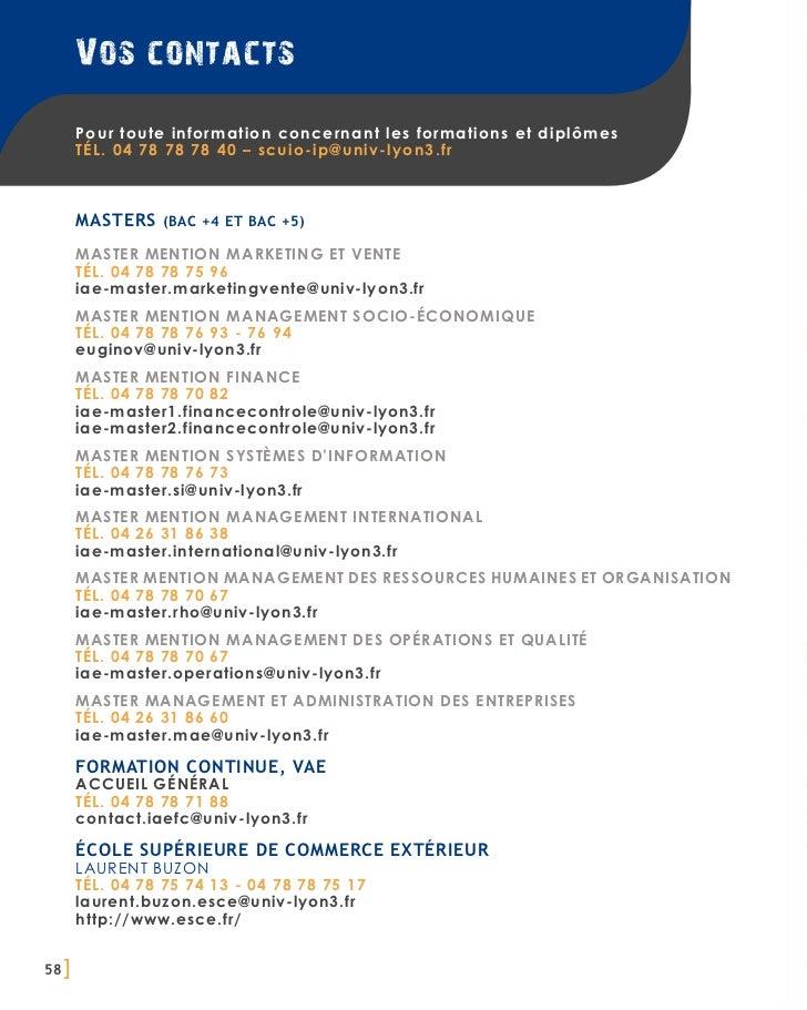 Vos contacts       Pour toute information concernant les formations et diplômes       TÉL. 04 78 78 78 40 – scuio-ip@univ-...