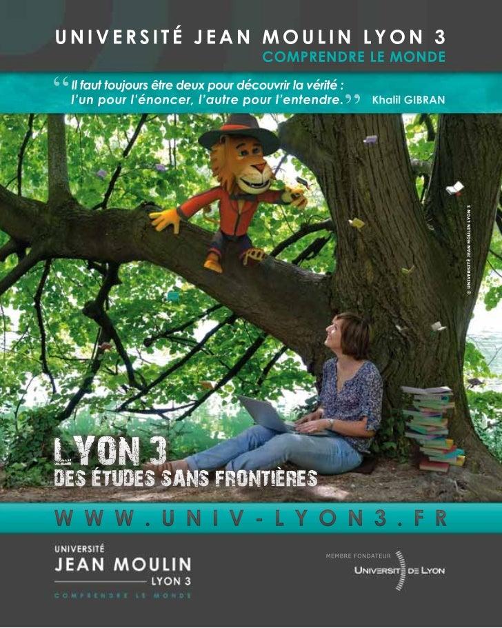 """UNIVERSITÉ JEAN MOULIN LYON 3                                              COMPRENDRE LE MONDE     """"   Il faut toujours êt..."""