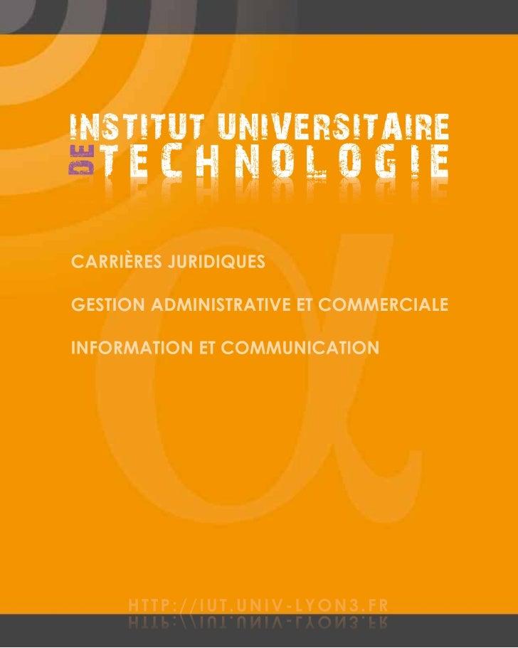 INSTITUT UNIVERSITAIRE    TECHNOLOGIEE DDE    EIGOLONHCETCARRIÈRES JURIDIQUESGESTION ADMINISTRATIVE ET COMMERCIALEINFORMAT...