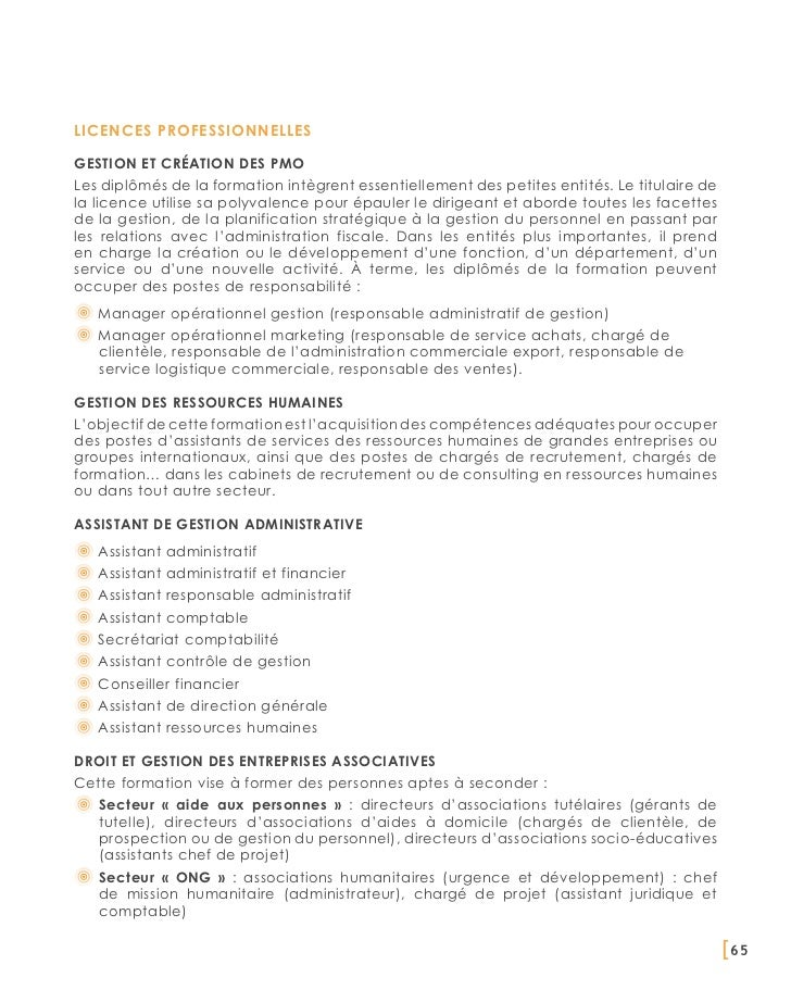 Licences professionnellesGestion et création des PMOLes diplômés de la formation intègrent essentiellement des petites ent...