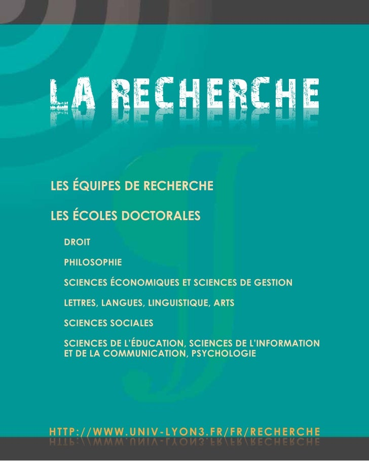 LA RECHERCHEEHCREHCER ALLES ÉQUIPES DE RECHERCHELES ÉCOLES DOCTORALES  DROIT  PHILOSOPHIE  SCIENCES ÉCONOMIQUES ET SCIENCE...