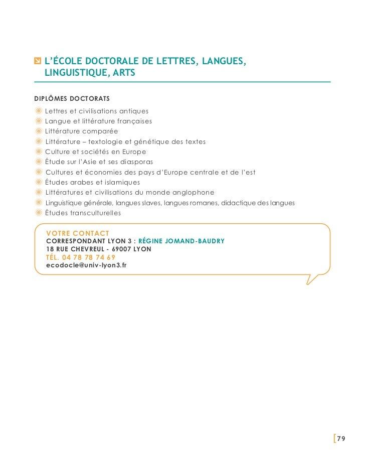 L'école doctorale de lettres, langues,  linguistique, artsDiplômes doctorats  Lettres et civilisations antiques  Langue et...
