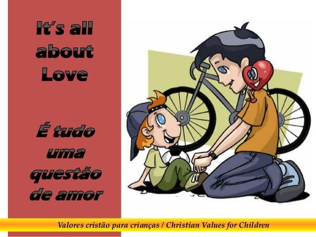 Valores cristão para crianças / Christian Values for Children
