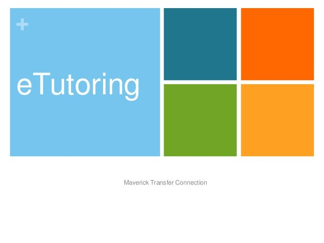 + eTutoring Maverick Transfer Connection