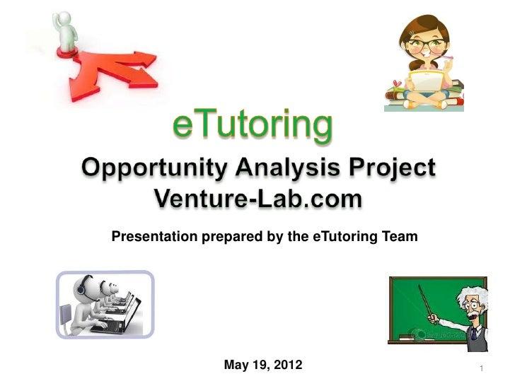Presentation prepared by the eTutoring Team               May 19, 2012                   1