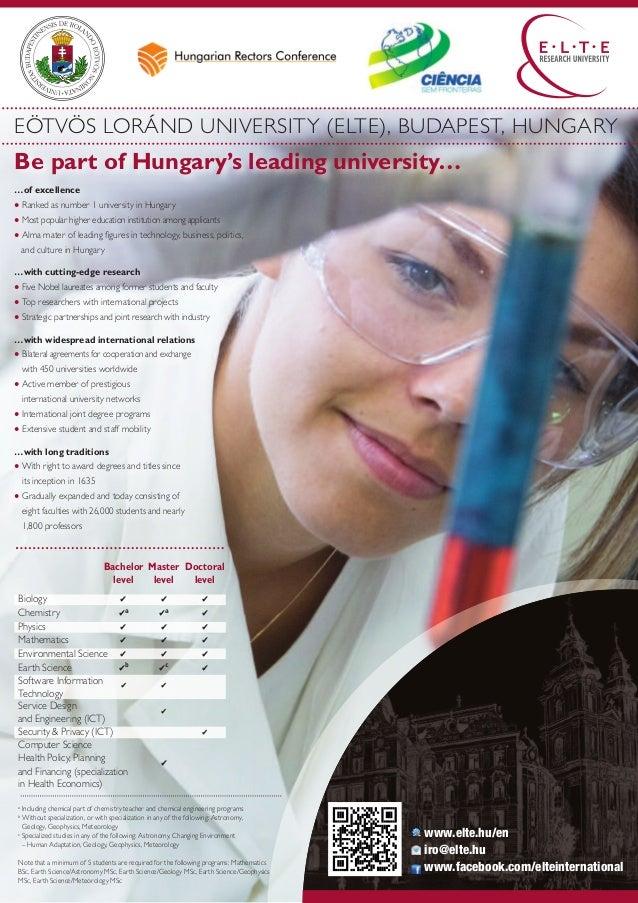 EöTvöS LoráND UNIvErSITy (ELTE), BUDAPEST, HUNGAry  Be part of Hungary's leading university… ● ranked as number 1 universi...