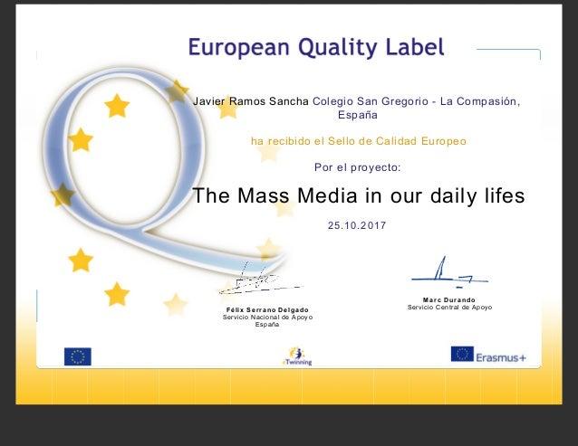 Javier Ramos Sancha Colegio San Gregorio - La Compasión, España ha recibido el Sello de Calidad Europeo Por el proyecto: T...