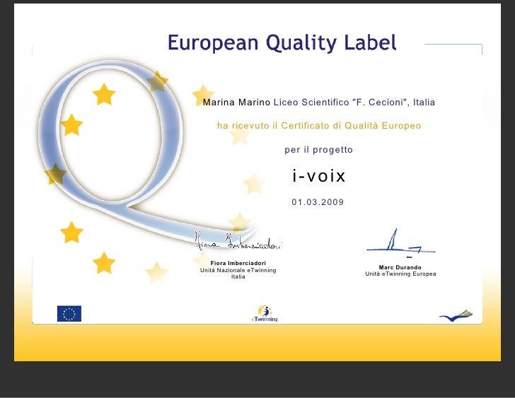 """Marina Marino Liceo Scientifico """"F. Cecioni"""", Italia       ha ricevuto il Certificato di Qualità Europeo                  ..."""