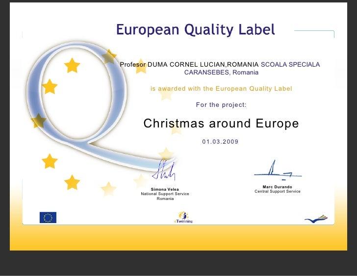 Profesor DUMA CORNEL LUCIAN,ROMANIA SCOALA SPECIALA                  CARANSEBES, Romania           is awarded with the Eur...