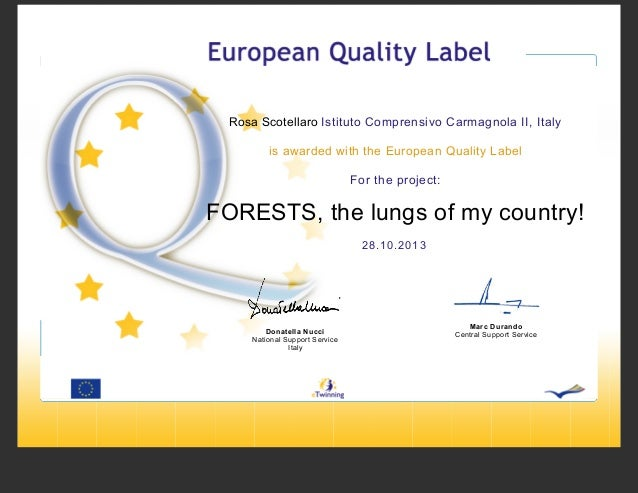 Rosa Scotellaro Istituto Comprensivo Carmagnola II, Italy is awarded with the European Quality Label For the project:  FOR...