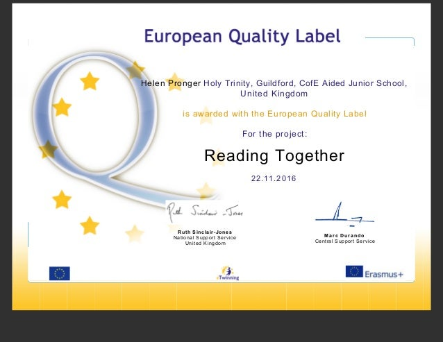 Helen Pronger Holy Trinity, Guildford, CofE Aided Junior School, United Kingdom is awarded with the European Quality Label...