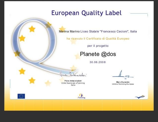 """Marina Marino Liceo Statale """"Francesco Cecioni"""", Italia ha ricevuto il Certificato di Qualità Europeo per il progetto  Pla..."""