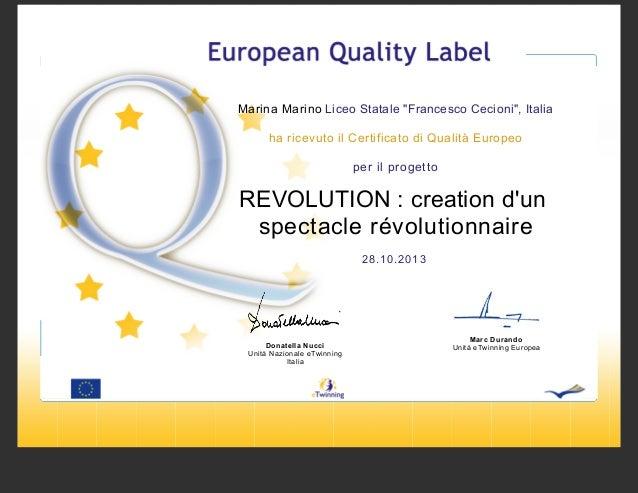 """Marina Marino Liceo Statale """"Francesco Cecioni"""", Italia ha ricevuto il Certificato di Qualità Europeo per il progetto  REV..."""