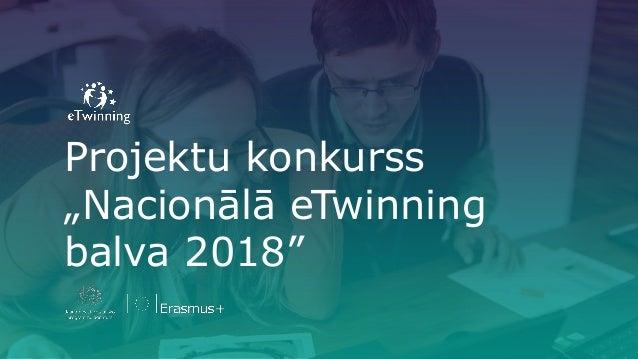 """Projektu konkurss """"Nacionālā eTwinning balva 2018"""""""