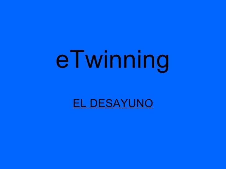 eTwinning EL DESAYUNO