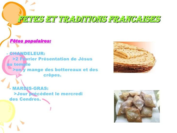 FETES ET TRADITIONS FRANCAISES - CHANDELEUR:  >2 Février Présentation de Jésus au temple >on y mange des bottereaux et des...
