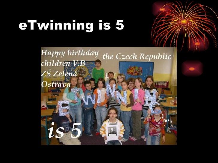 eTwinning is 5