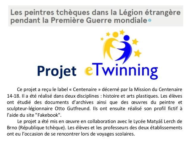 Projet Ce projet a reçu le label « Centenaire » décerné par la Mission du Centenaire 14-18. Il a été réalisé dans deux dis...